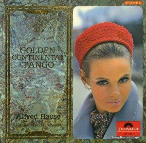 アルフレッド・ハウゼ楽団 - ゴールデン・コンチネンタル・タンゴ - MP-2001