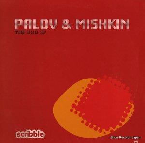 PALOV&MISHKIN - the dog ep - SCRIBBLE002