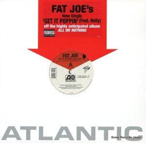 ファット・ジョー - get it poppin' (feat.nelly) - 0-93794