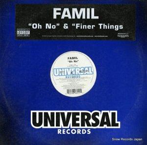 FAMIL - oh no - B0000757-11