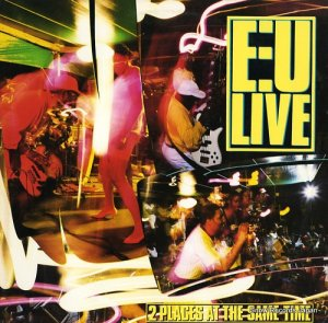 E.U. - 2 places at the same time - 90536-1-Y