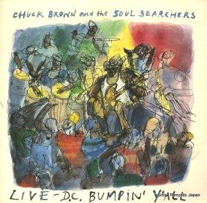 チャック・ブラウン&ザ・ソウルサーチャーズ - live d.c. bumpin' yall - MELTLPR3