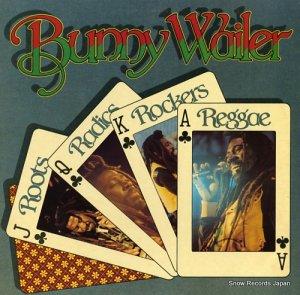 バニー・ウェイラー - roots radics rockers reggae - SHANACHIE43013