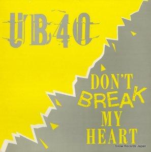 ユー・ビー・フォーティ - don't break my heart - DEP22-12