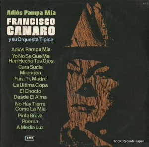 フランシスコ・カナロ - adios pampa mia - 6615