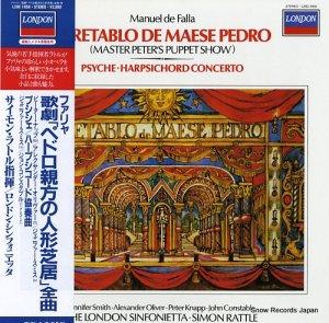 サイモン・ラトル - ファリャ:歌劇「パドロ親方の人形芝居」全曲 - L28C-1858