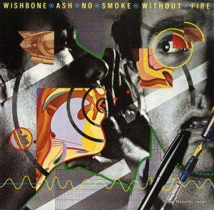 ウィッシュボーン・アッシュ - no smoke without fire - MCA-3060