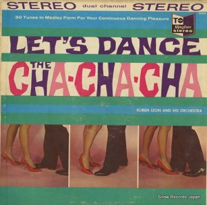ルーベン・レオン - let's dance the cha-cha-cha - 9693S
