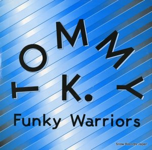 TOMMY K - funnky warrior - TRD1458