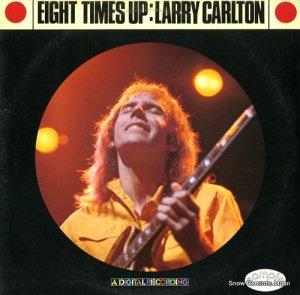 ラリー・カールトン - エイト・タイムス・アップ - P-13012
