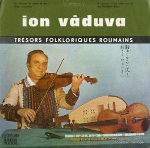ION VADUVA - tresors folkloriques roumains - STM-EPE01569