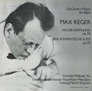 マルティン・ステファーニ - max reger; an die hoffnung op.124 - SM91607
