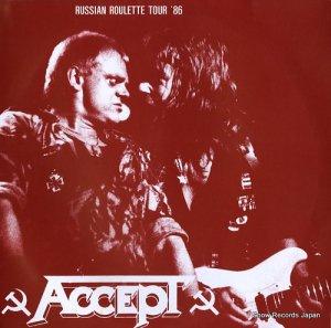 アクセプト - russian roulette tour '86 - AC-86