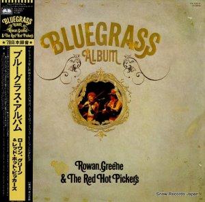 ローワン、グリーン&レッド・ホット・ピッカーズ - ブルーグラス・アルバム - YX-7225-N