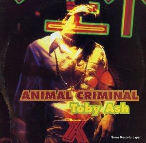 トビー・アッシュ - animal criminal - TRD1477