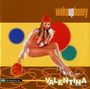 ヴァレンティナ - wake up honey - ABEAT1186