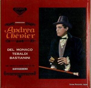 ジャナンドレア・ガヴァッツェーニ - ジョルダーノ:歌劇「アンドレア・シェニエ」全曲 - SLX3-4