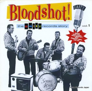V/A - bloodshot! the gaity records story vol. 1 - ED-235