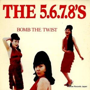 ザ・ファイブ・シックス・セブン・エイツ - bomb the twist - SFTRI371