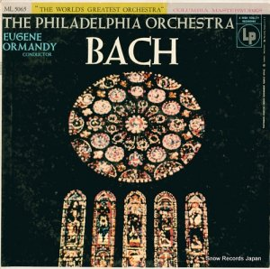 ユージン・オーマンディ - bach by the philadelphia orchestra - ML5065