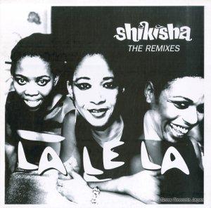 シキシャ - la le la - the remixes - EPC-663-271-6
