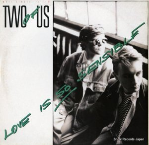 TWO OF US - love is so sensible - INT125.564