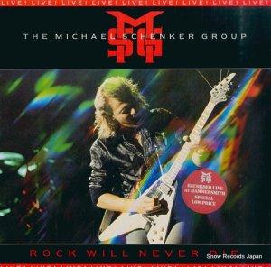 ザ・マイケル・シェンカー・グループ - rock will never die - CUX1470