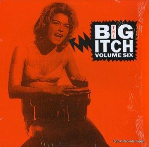 V/A - the big itch volume six - MM345