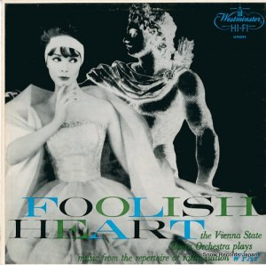 ウィーン国立歌劇場管弦楽団 - foolish heart - WP6095
