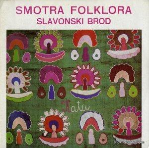 V/A - smotra folklora / slavonski brod - LSY-63161