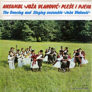 ANSAMBL JOZA VLAHOVIC - the dancing and singing - LPVS-Y-767