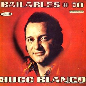 ウーゴー・ブランコ - bailables#10 - PAL66331