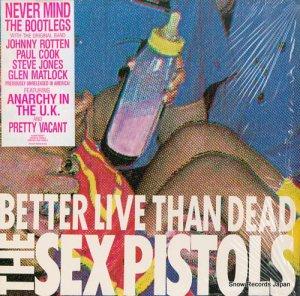 セックス・ピストルズ - better live than dead - 72255-1