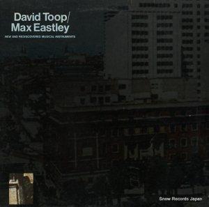 デヴィッド・トゥープ/マックス・イーストレイ - new and rediscovered musical instruments - EGED24