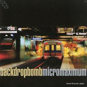 バック・ドロップ・ボム - micromaximum - INIR-0005