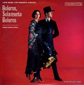 セレナータ・トロピカル楽団 - boleros solamente boleros - EX5042