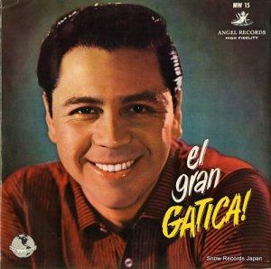 ルーチョ・ガティーカ - 魅惑のガティーカ(世界の音楽メキシコ・チリー篇) - MW15