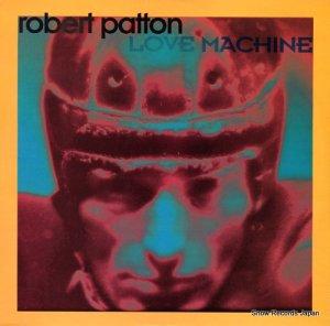 ロバート・パットン - love machine - TRD1514