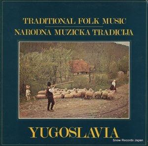 V/A - traditional folk music / yugoslavia - LP222570