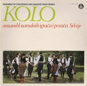 V/A - kolo(ensemble of folk songs and dancers from serbia) - LP11-1396