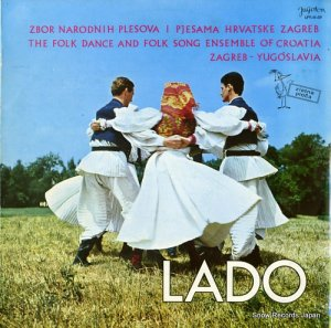 LADO - the folk dance and folk song ensemble of croatia - LPY-V-59