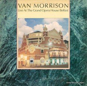 ヴァン・モリソン - 至上のライヴ/ヴァン・モリソン〜ザ・グランド・オペラ・ハウス・ベルファースト〜 - 25PP-117