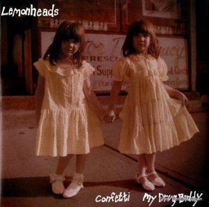 レモンヘッズ - confetti / my drug buddy - A7430TE