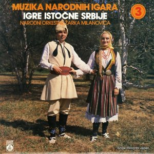 NARODNI ORKESTAR ZARKA MILANOVICA - muzika narodnih igara 3 - 2310228