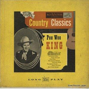 ピー・ウィー・キング - country classics - LPM3028