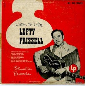 レフティ・フリッゼル - listen to lefty - HL9021