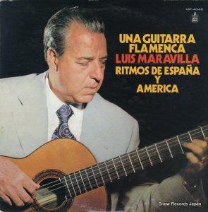 ルイス・マラビーリャ - フラメンコ・ギターの名匠 - VIP-4046