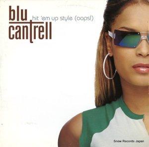 ブルー・カントレル - hit 'em up style(oops!) - 07822-13943-1