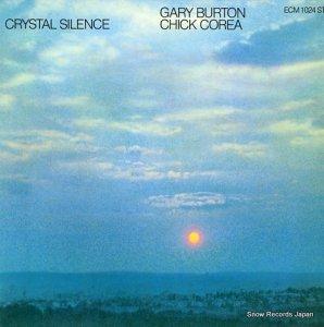 チック・コリア&ゲイリー・バートン - crystal silence - ECM1024ST