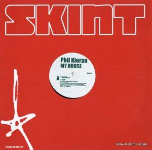 フィル・キーラン - my house - SKINT80
